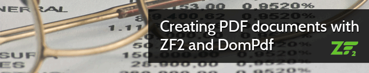 Creating PDF documents with ZF2 and DomPdf | ryrobbo